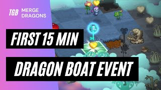 Merge Dragons Dragon Boat Event • First 15 Minutes ☆☆☆