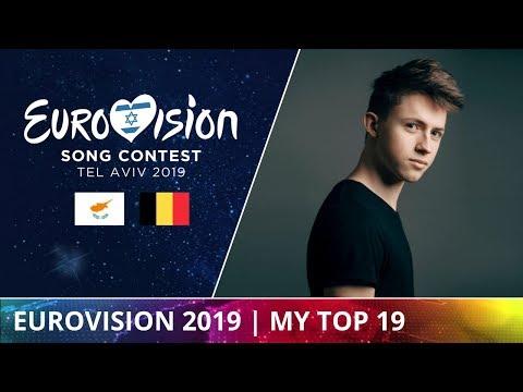 EUROVISION 2019 » MY TOP 19 (+ Cyprus, Belgium)