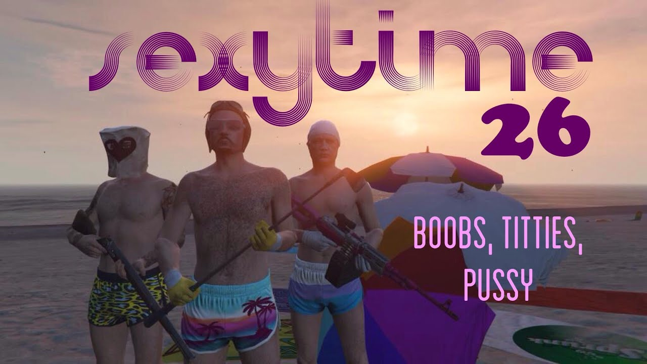 GTA 5 Sexy Time #26 -- Boobs, Titties, Pussy