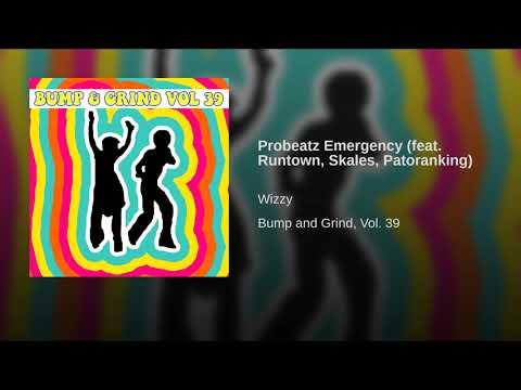 Probeatz Emergency (feat. Runtown, Skales, Patoranking)