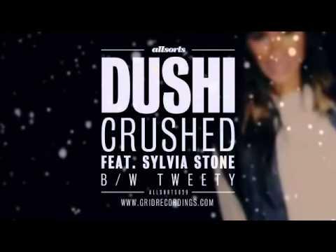 Dushi - Crushed (feat. Sylvia Stone) [Allsorts]