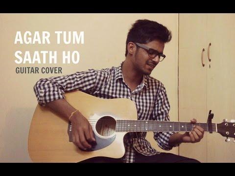 Agar Tum Saath Ho | Tamasha| Guitar Cover | Alka Yagnik | Arijit Singh | AR Rahman