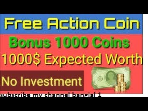 action coin new digital currency free 1000 signup bonus 2018