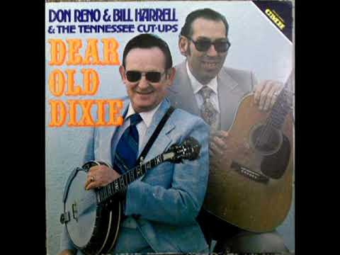 Dear Old Dixie [1976] - Don Reno & Bill Harrell And The Tennessee Cut-Ups