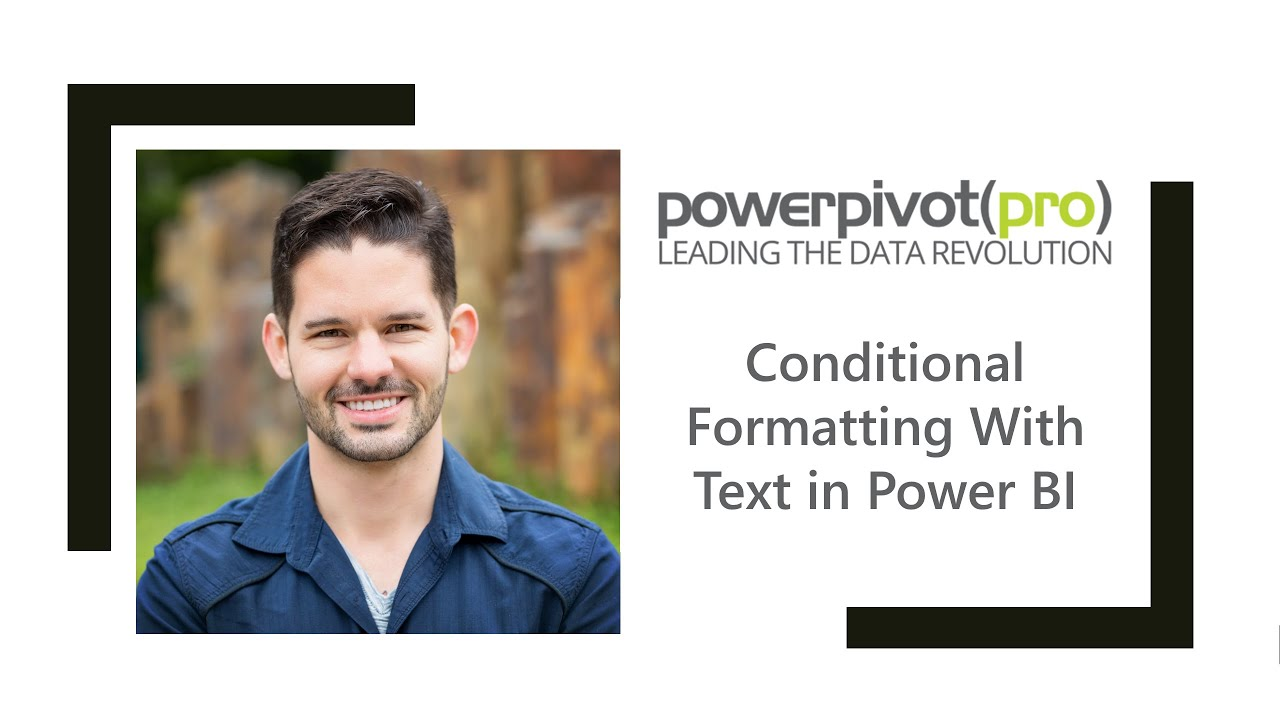 Conditional Formatting With Text in Power BI