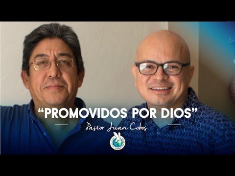 2016-02-13 PROMOVIDOS POR DIOS (Pastor Juan Cobos)