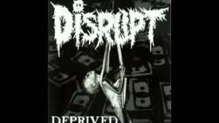 Watch Disrupt Deprived video