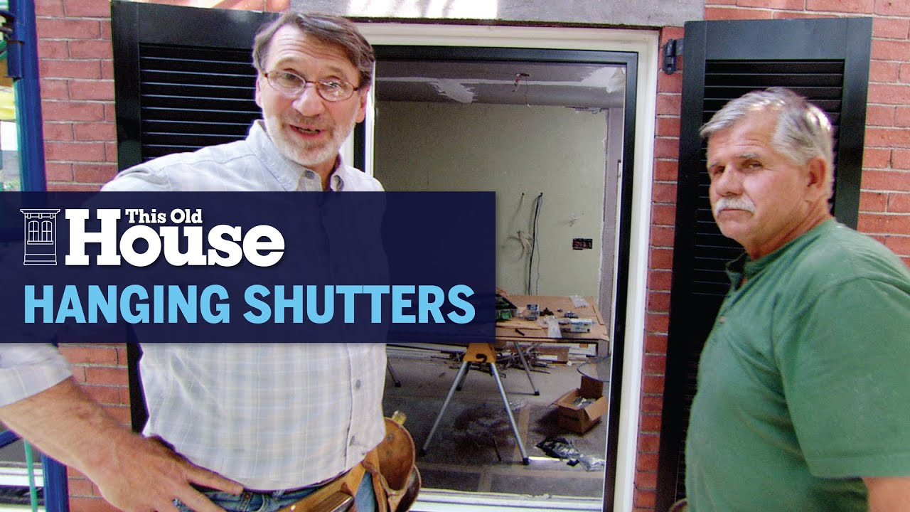 How to Hang New Shutters | This Old House