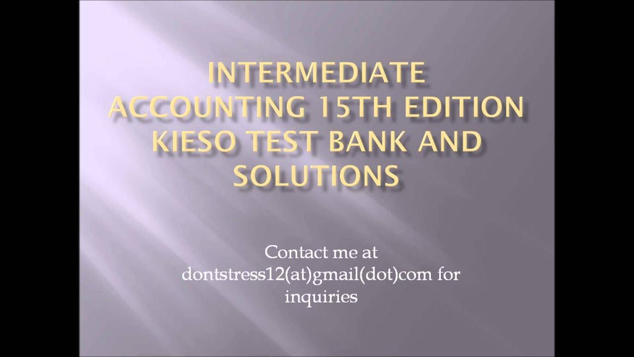 Intermediate accounting kieso 14th edition solutions