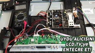 LCD Televizyon İçerisine Uydu Alıcısı Yerleştirmek? - Boş Zaman Projesi!
