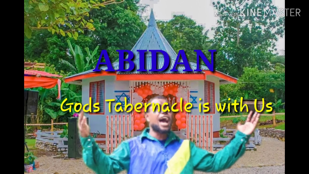 Download ABIDAN _GOD'S tabernacle is with us(2020)