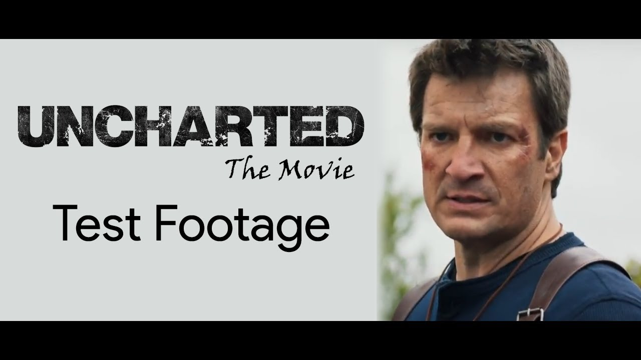 Why The Uncharted Fan Made Movie Is Test Footage