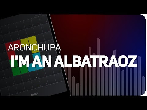 Playing I'M AN ALBATRAOZ  | AronChupa on SUPER PADS LIGHTS - Launchpad - KIT SHAKE IT