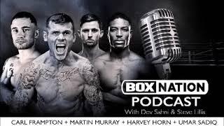 BoxNation Podcast Ep 29 🎙️ Frampton's Windsor dream, Murray looking to get minted | HHH & Umar Sadiq