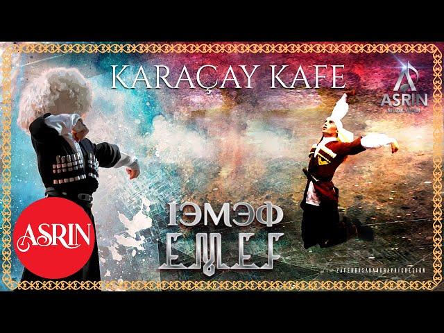 Karaçay Kafe-EMEF-Official Audio -Çerkes Müzikleri-Карачай Кафе-
