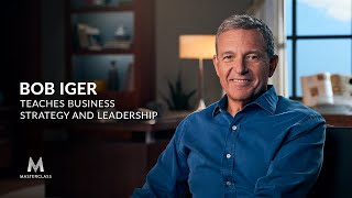 Bob Iger Teaches Business Strategy and Leadership | Official Trailer | MasterClass