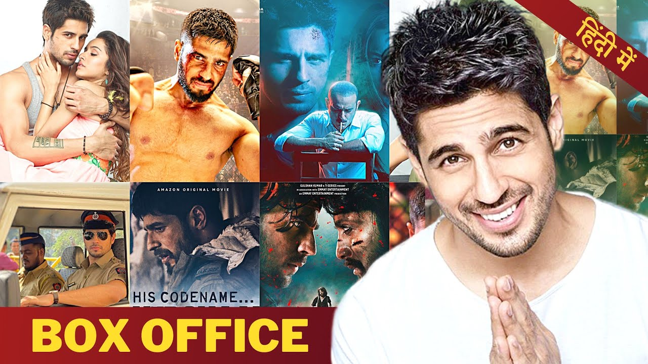 Sidharth Malhotra All Movies List With Box Office Collection Analysis Hit Or Flop