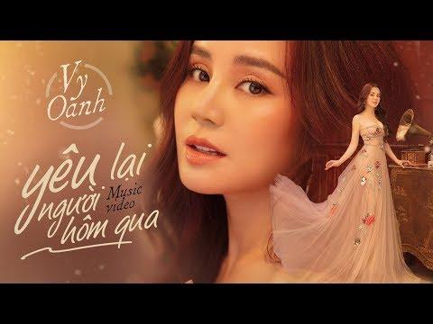 Yêu Lại Người Hôm Qua - Vy Oanh | Official MV