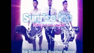 Sunrise Inc - Mysterious Girl (Stè Dagostino Bootleg Remix)
