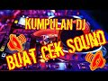 Download Mp3 Kumpulan Dj Buat Cek Sound