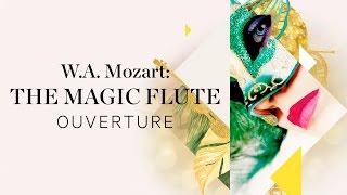 MOZART The Magic Flute K 620 Ouverture