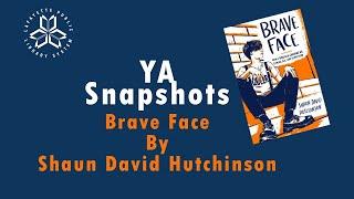 YA Snapshots: Brave Face