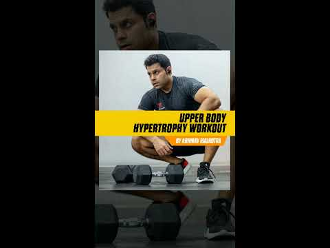 Home Workouts 1 - Upper Body Strength and Hypertrophy Workout Using Dumbbells and Bodyweight