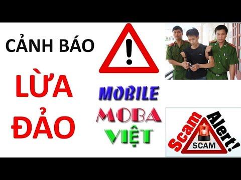Cảnh báo lừa đảo Mobile MOBA Việt mất tiền mất niềm tin cuộc sống