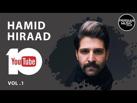 Hamid Hiraad - Best Songs - Vol. 1 ( حمید هیراد - 10 تا از بهترین آهنگ ها )