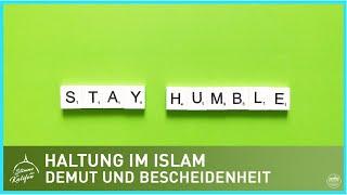Haltung im Islam - Demut und Bescheidenheit 1/2 | Stimme des Kalifen
