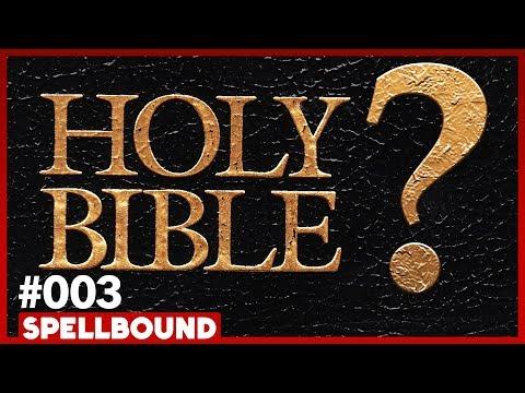 Who Wrote The Bible? w/ Dr. Richard Elliott Friedman - SPELLBOUND #003