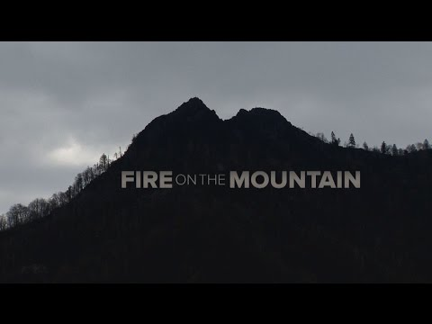 Fire On The Mountain - A Documentary