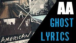 American Authors - Ghost - Lyrics