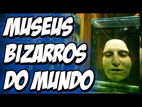 07 MUSEUS BIZARROS PELO MUNDO | MUNDO BIZARRO