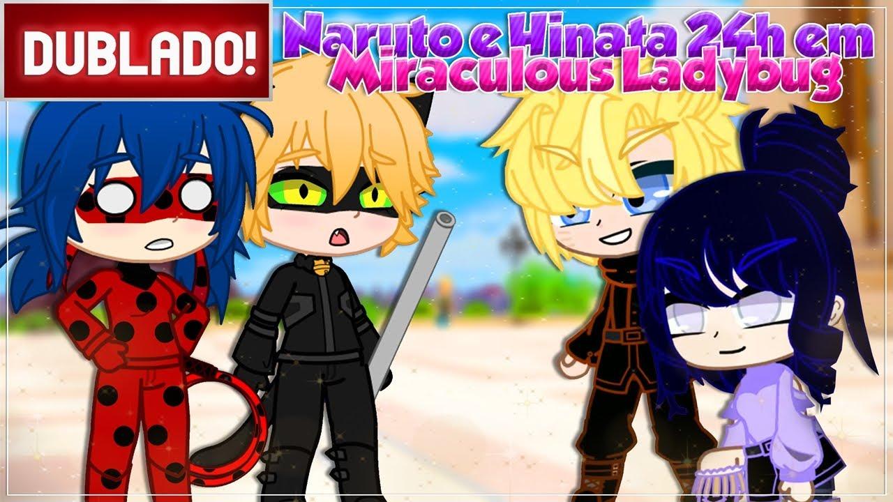"Download [ DUBLADO ] NARUTO E HINATA 24H EM "" MIRACULOUS LADYBUG ""   Mini Filme GACHA CLUB"