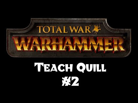 Teach Quill to Play Total War: Warhammer - Part 2