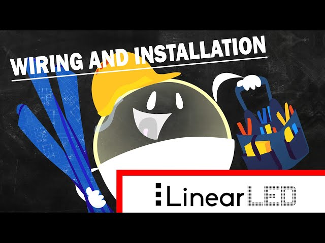 Wiring and installation with Linear LEDs Tutorial