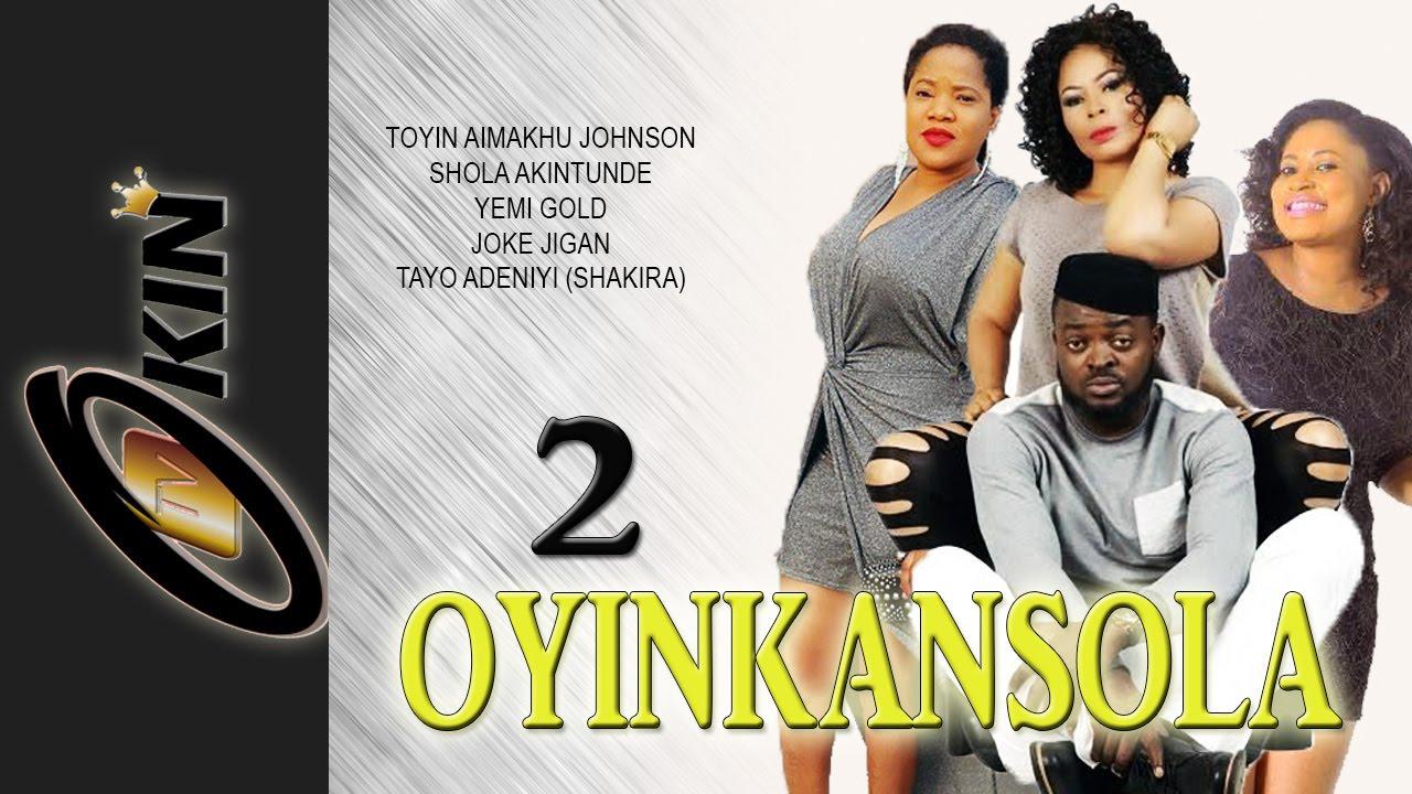 Download Oyinkansola 2 Latest Yoruba Nollywood Movie 2015 Staring Toyin Aimakhu, Yomi Gold