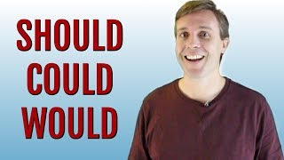 How to Use Modal Verbs | Should - Could - Would