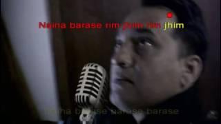 Naina Barse RimJhim karaoke