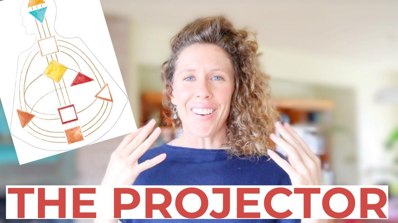 Human Design PROJECTOR // Understand the Human Design Projector Aura Type