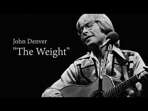 John Denver - The Weight (The Band)
