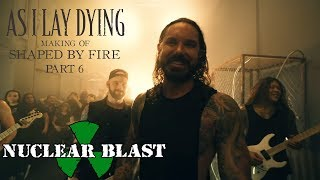 """AS I LAY DYING – The Making of Shaped By Fire: PART 6 – """"Blinded"""" (OFFICIAL INTERVIEW)"""
