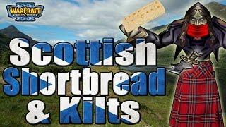 Warcraft 3 - Scottish Shortbread & Kilts