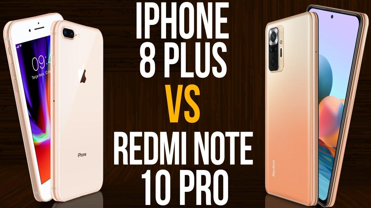 iPhone 8 Plus vs Redmi Note 10 Pro (Comparativo)