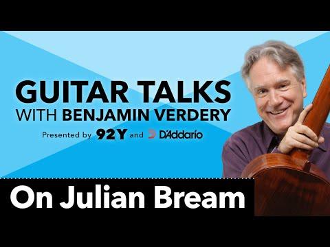 On Julian Bream: Guitar Talks with Benjamin Verdery