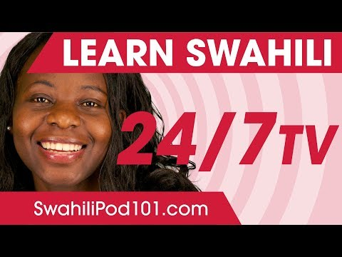 Learn Swahili in 24 Hours with SwahiliPod101 TV