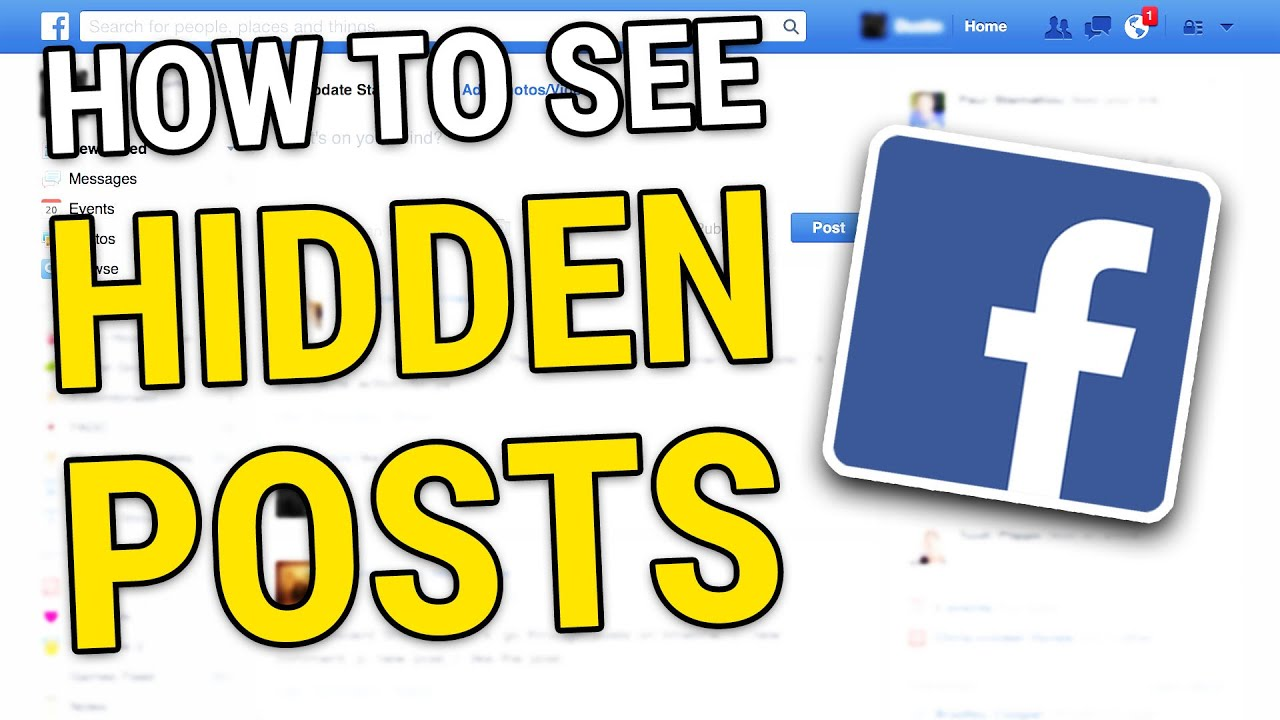 How to see Hidden Posts on Facebook