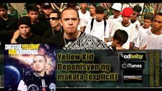 [MP3] Yellow Kid - Depenisyon Ng Makata
