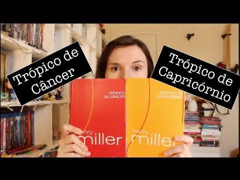 Trópico de Câncer + Trópico de Capricórnio (Henry Miller) | Tatiana Feltrin